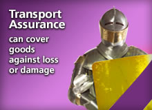 Transport Assurance - can cover goods against loss or damage